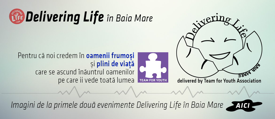 Delivering Life Baia Mare